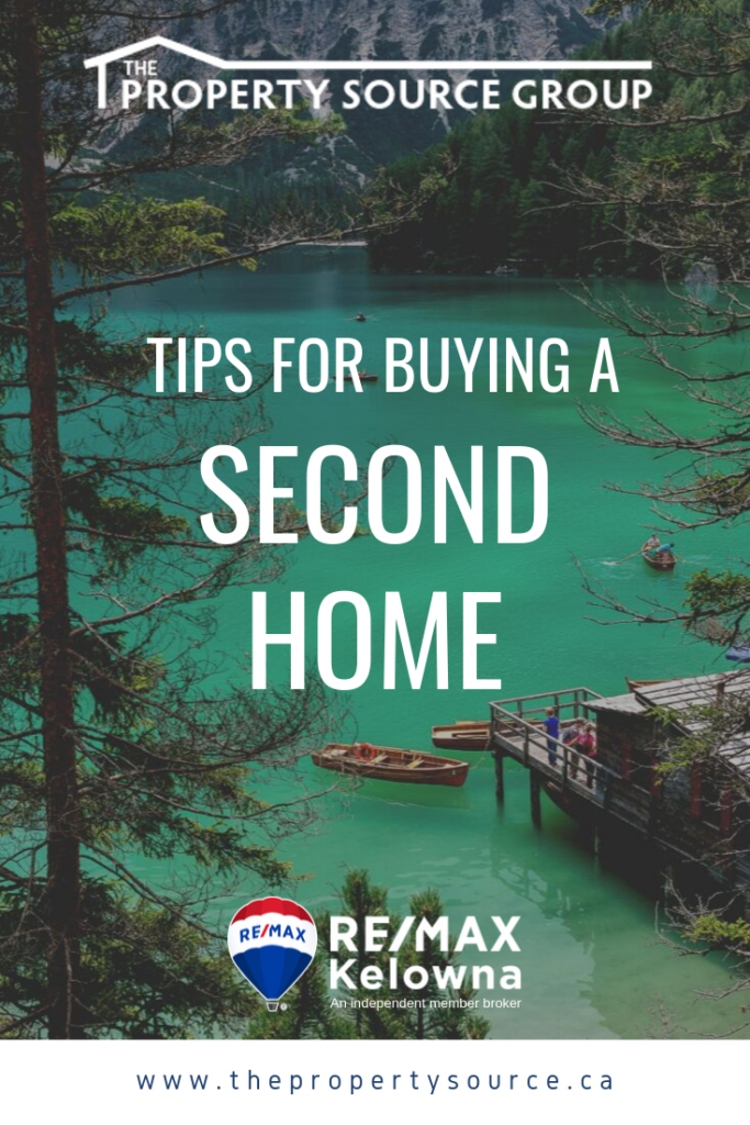 Tips for Buying a Second Home - The Property Source Group